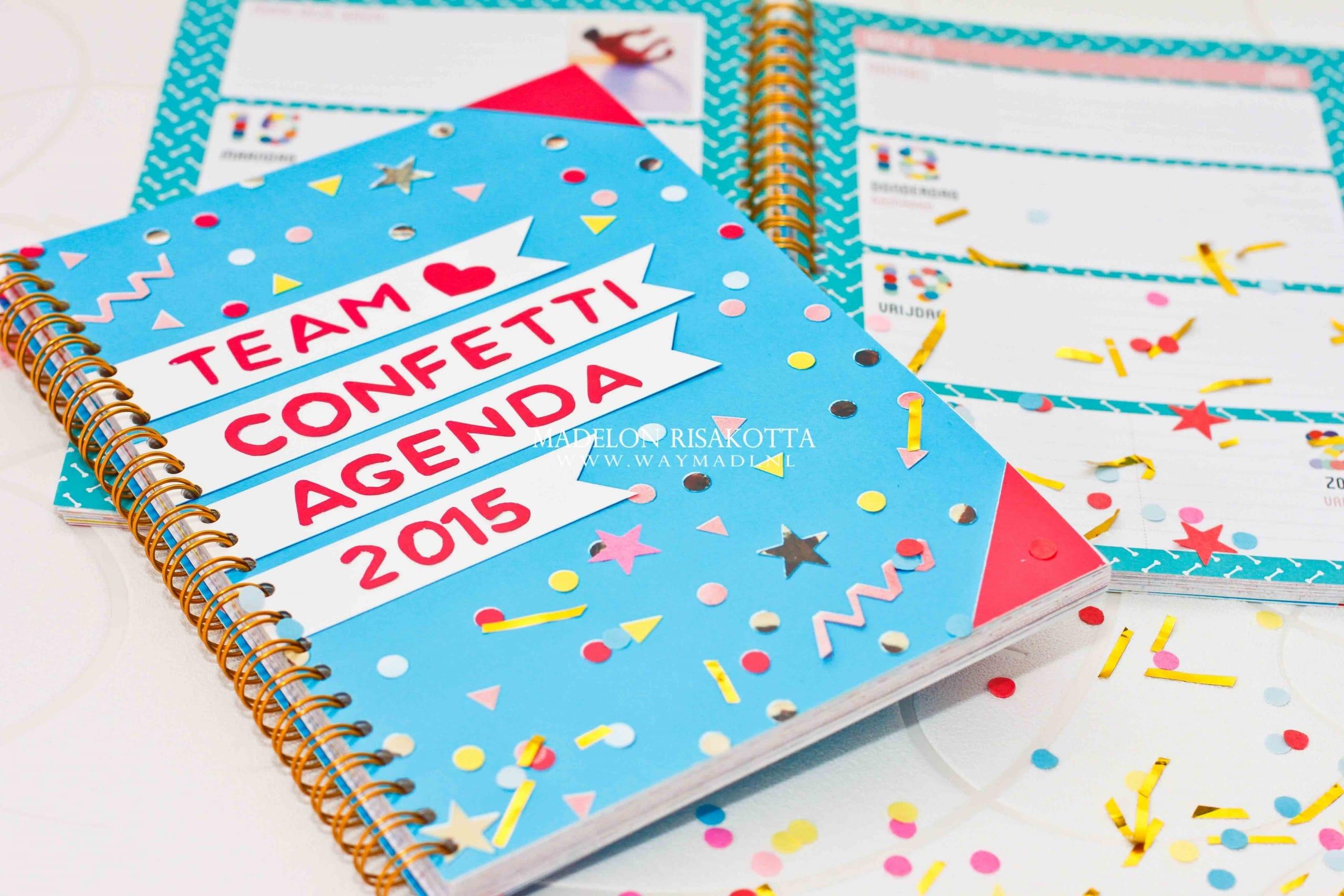 Musthave: Team Confetti Agenda 2015!